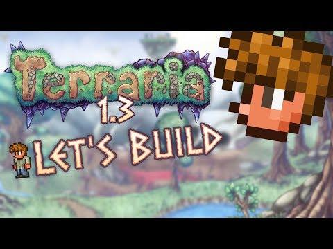 Terraria: Let's Build Guide's House