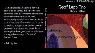 Geoff Lapp Trio- Kathy
