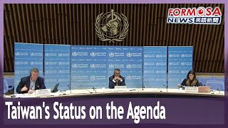 Taiwan's observer status on the agenda at World Health Assembly in May
