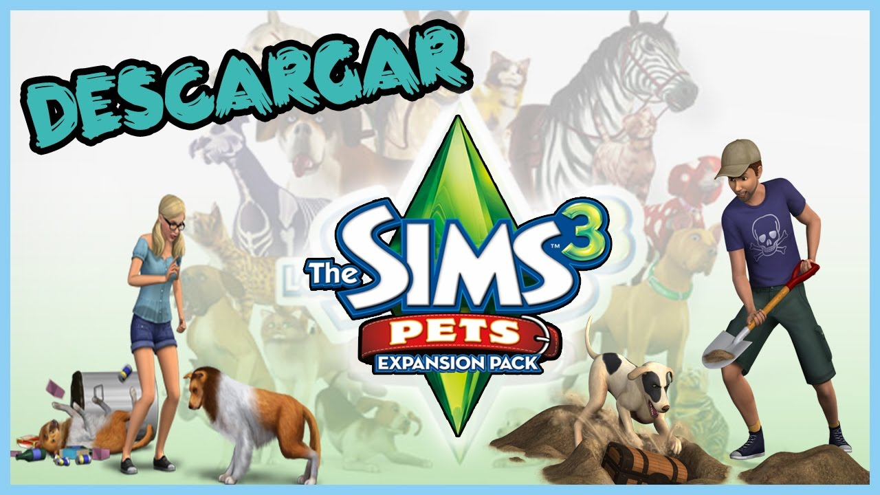 DOWNLOAD THE SIMS 3 PETS GRATIS