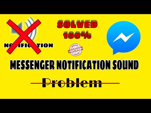 How To Fix Messenger Notification Sound Problem