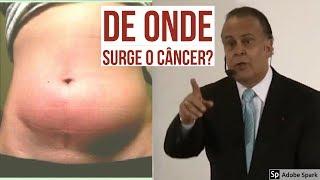 De Onde Surge o Câncer? | Dr Lair Ribeiro