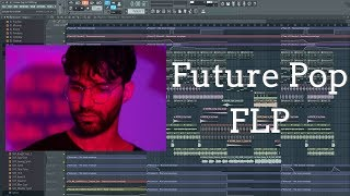 Professional Future Pop FLP (R3hab, The Chainsmokers, Clean Bandit Style)