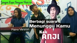 Download Lagu Menunggu Kamu Anji ( OST. Jelita Sejuba ) - Piano Version Mp3