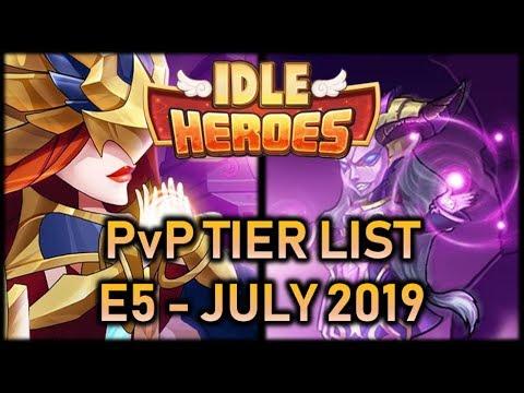 IDLE HEROES: E5 PvP Tier List - July 2019