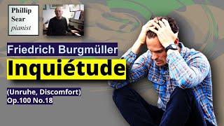 Friedrich Burgmüller: Inquiétude (Unruhe, Discomfort), Op.100 No.18