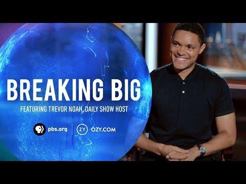Trevor Noah –Breaking Big