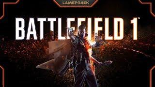 🔴#Battlefield 1 - А почему бы нет? #Кривыерукивделе🔴[1080p60]