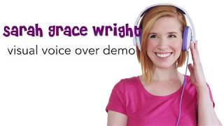 Visual Voice Over Demo - Sarah Grace Wright