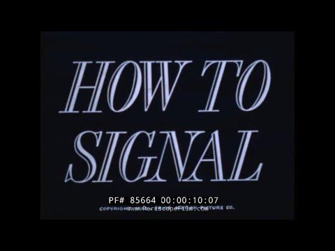 U.S. NAVY SIGNAL CORPS FLAG SEMAPHORE /  BLINKER / MORSE CODE TRAINING FILM  85664