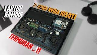 Laptop Gaming I7 8750H + GTX 1050ti TERMURAH | Desain Biasa Tapi Performa ATTA ! UH SHE UP !