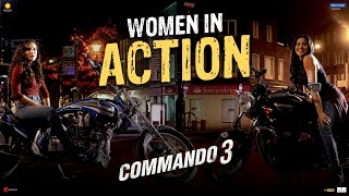 Commando 3| Women In Action | Vidyut, Adah, Angira, Gulshan| Vipul Amrutlal Shah| 29 Nov