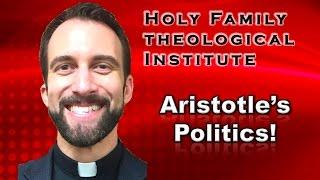 """Aristotle's Politics"" – Ancient Philosophy, Video 27"