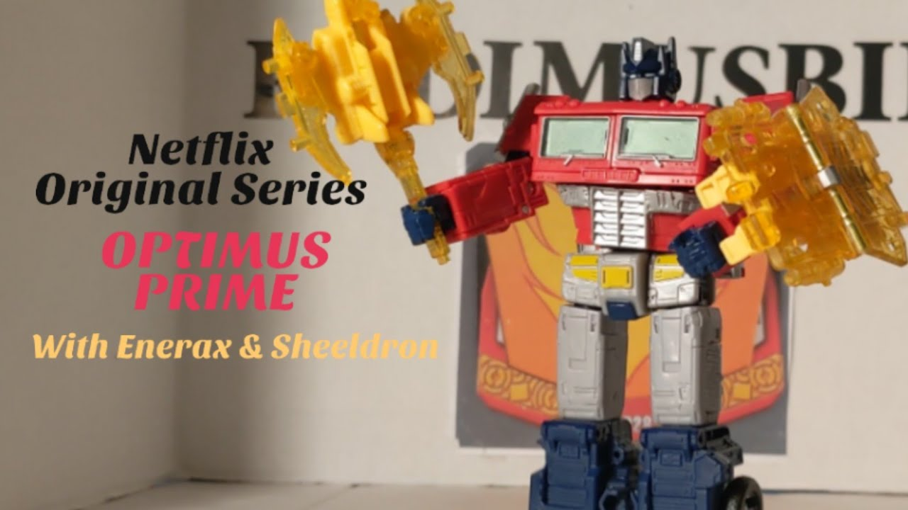 Netflix Transformers Opyimus Prime with Enerax & Sheeldron Review by Rodimusbill