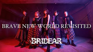 BRIDEAR - BRAVE NEW WORLD REVISITED [Official music video]