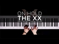 The xx - On Hold | The Theorist Piano Cover