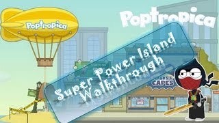 Poptropica Cheats for Super Power Island - Walkthrough by LoudSeal