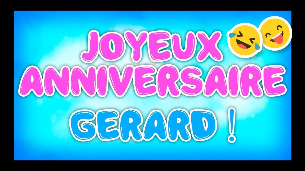 Joyeux Anniversaire Gerard Happy Birthday Youtube