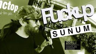 FUCK UP SUNUM (FuckUp Nights İstanbul / 30 Eylül 2016 / Zorlu PSM)