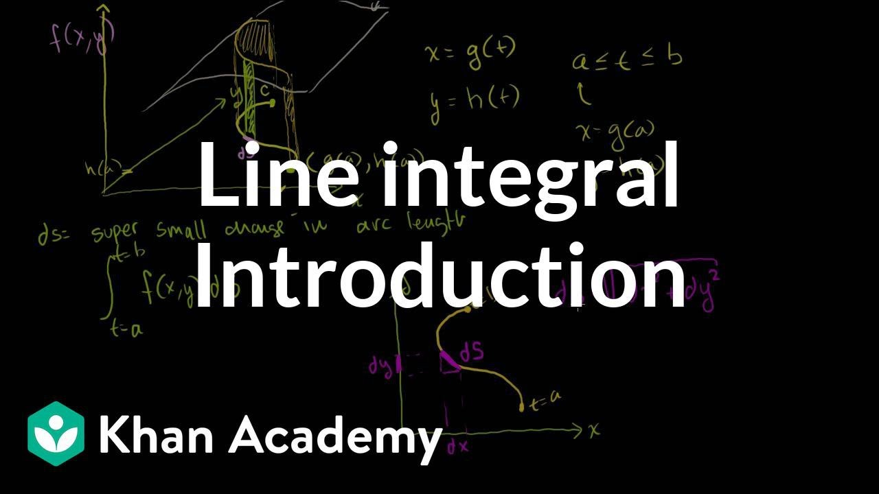 Introduction to the line integral (video) | Khan Academy