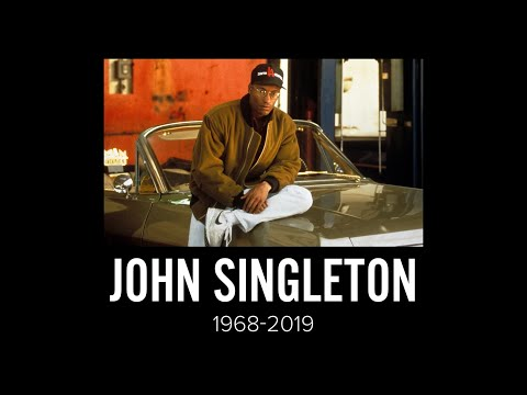 John Singleton Tribute (1968-2019)