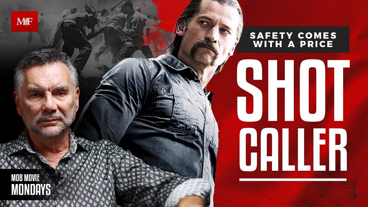 Mob Movie Monday Review | Shot Caller | Nikolaj Coster-Waldau and Jon Bernthal with Michael Franzese