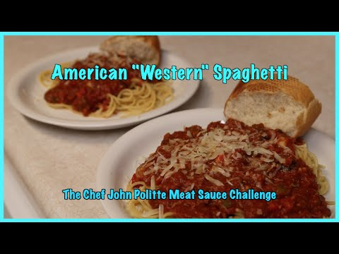 American Western Spaghetti (the Chef John Politte meat sauce challenge)