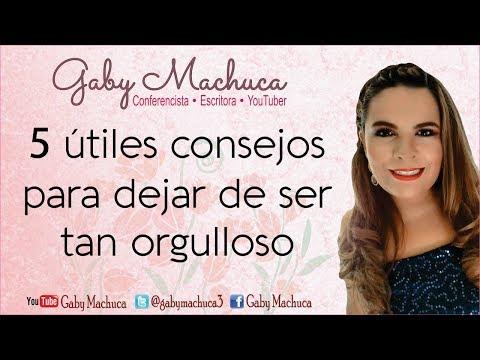 5 �tiles consejos para dejar de ser tan orgulloso con Gaby Machuca