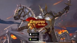 EMPIRES: THE RISE ANDROID GAMEPLAY