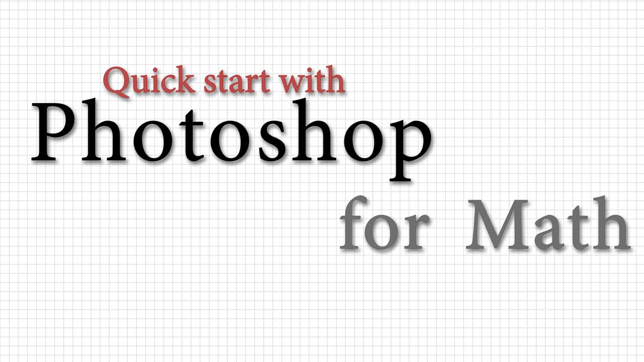Photoshop for Math - How to create math tutorials using Photoshop ...