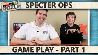 Specter Ops - Game Play 1