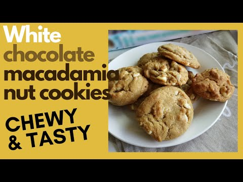 ➵ Macadamia Nut and White Chocolate Chips Cookies