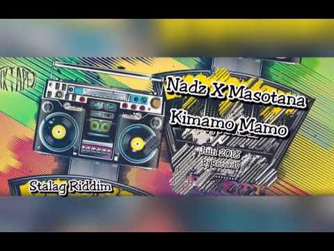 Nadz X Masotana - Kimamo Mamo -Rj Records( official audio 2018)