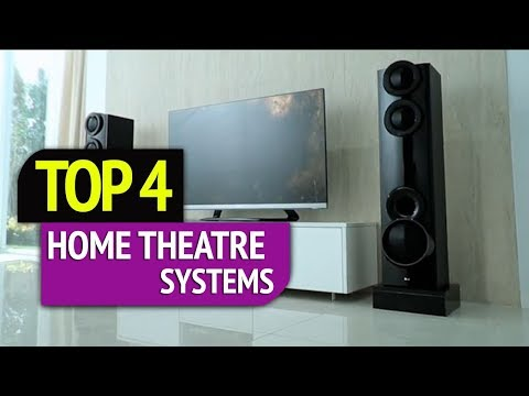 TOP 4: Home Theatre Systems