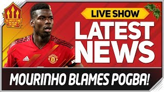 MOURINHO Shames POGBA! Man Utd News Now