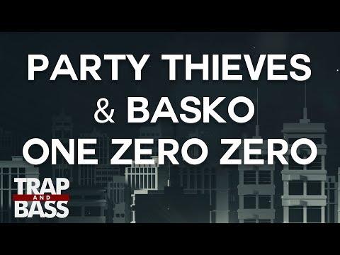 Party Thieves & Basko - One Zero Zero