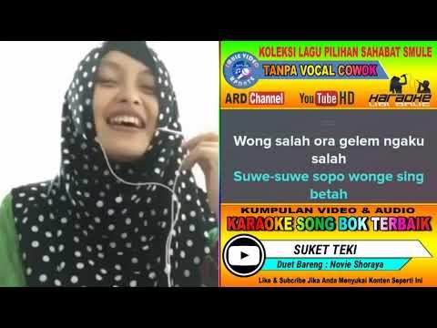 Suket Teki Karaoke feat Tanpa Vocal Cowok Duet Bareng Novie Shoraya