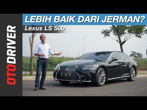 Lexus LS 500 2018 Review Indonesia | OtoDriver
