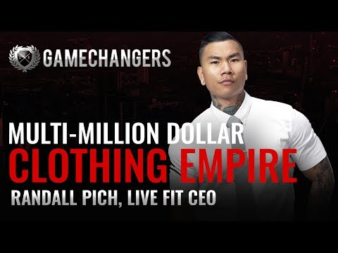 How to Build a Multi-Million Dollar Clothing Empire w/ CEO of Livefit Randall Pich