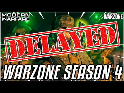 WARZONE SEASON 4 DELAYED?! Official Announcement From Call of Duty Just Released
