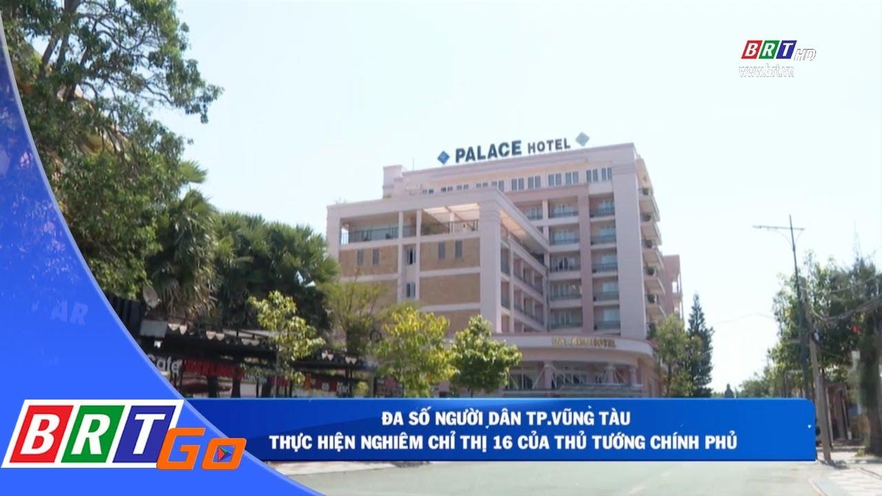 Đa số người dân TP,Vũng Tàu thực hiện nghiêm Chỉ thị 16/CT-TTg | BRTgo