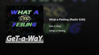 What a Feeling (Radio Edit)