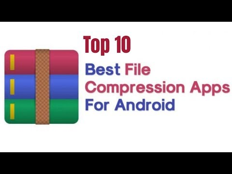 Top 10 Best File Compression Apps For Android Latest 2020