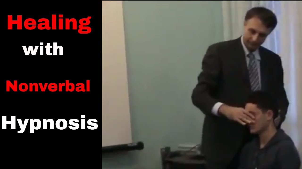 Higher Healing states with Non verbal Hypnosis: Catalepsy ...