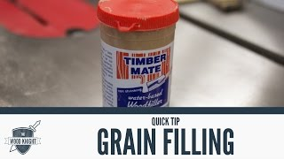Quick Tip: Grain Filling With Timbermate - 056