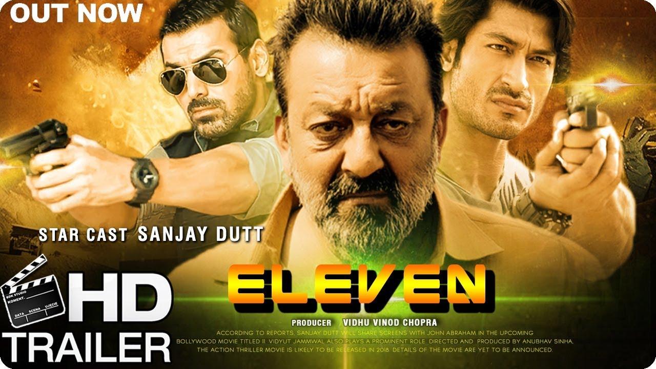 0e52a96eef Eleven Movie Official Trailer First Look 2018 In HD | Sanjay Dutt | Vidyut  Jamwal | John Abraham