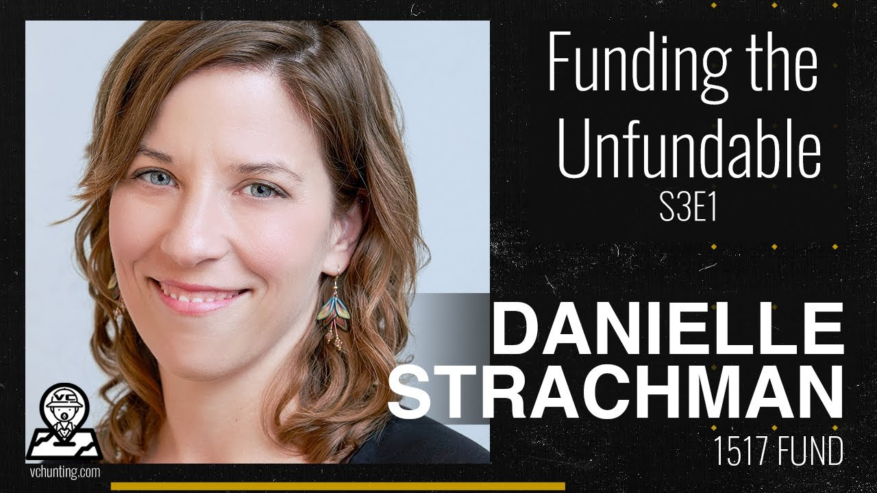 Backing College Dropouts and Challenging the Future of Work with Danielle Strachman | 1517 Fund