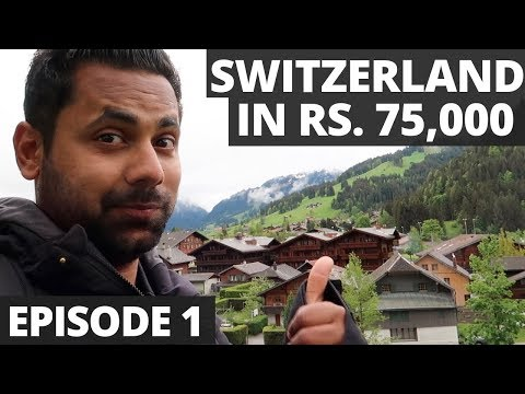 Switzerland In Rs. 75,000 - 10 Days 10 Cities - A Budget Tri