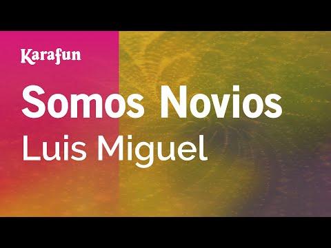 Karaoke Somos Novios - Luis Miguel *