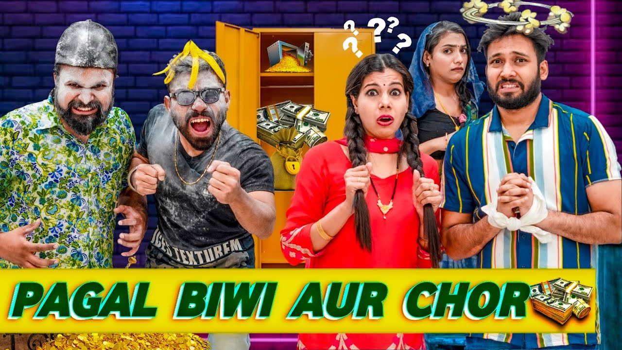 Pagal Biwi Aur Chor | BakLol Video